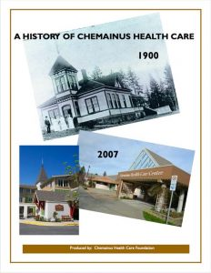 Chemainus Health Care History 1900-2007